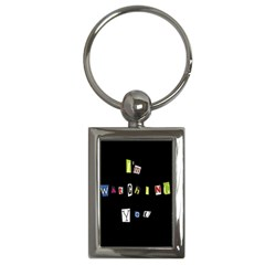 I Am Watching You Key Chains (rectangle)