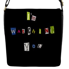 I Am Watching You Flap Messenger Bag (s)