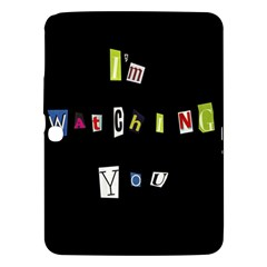 I Am Watching You Samsung Galaxy Tab 3 (10 1 ) P5200 Hardshell Case