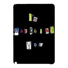 I Am Watching You Samsung Galaxy Tab Pro 12 2 Hardshell Case