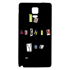 I Am Watching You Galaxy Note 4 Back Case
