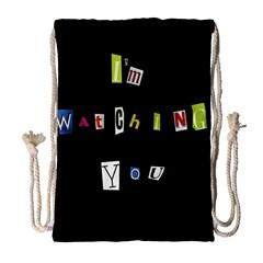 I Am Watching You Drawstring Bag (large)