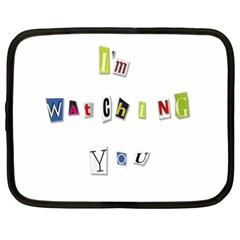 I Am Watching You Netbook Case (large)
