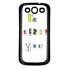 I Am Watching You Samsung Galaxy S3 Back Case (black)