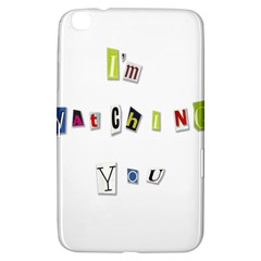I Am Watching You Samsung Galaxy Tab 3 (8 ) T3100 Hardshell Case