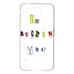 I Am Watching You Samsung Galaxy S5 Back Case (white)