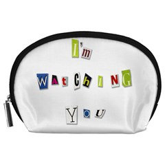 I Am Watching You Accessory Pouches (large)