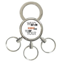 Who Are You 3 Ring Key Chains