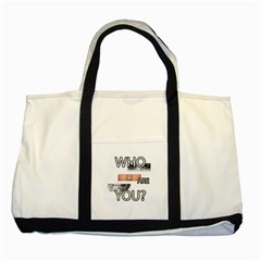 Who Are You Two Tone Tote Bag