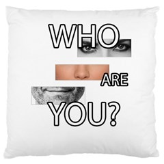 Who Are You Large Cushion Case (one Side)