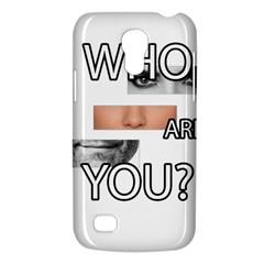 Who Are You Galaxy S4 Mini