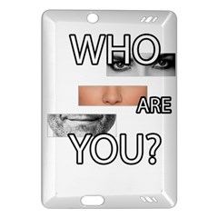 Who Are You Amazon Kindle Fire Hd (2013) Hardshell Case