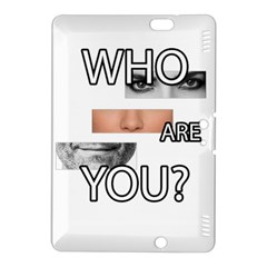 Who Are You Kindle Fire Hdx 8 9  Hardshell Case