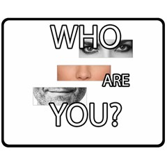 Who Are You Double Sided Fleece Blanket (medium)