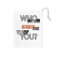 Who Are You Drawstring Pouches (medium)
