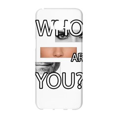 Who Are You Samsung Galaxy S8 Hardshell Case