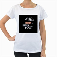 Who Are You Women s Loose Fit T Shirt (white)