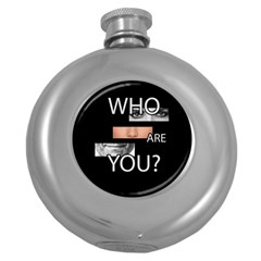 Who Are You Round Hip Flask (5 Oz)
