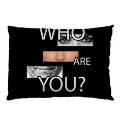 Who Are You Pillow Case (two Sides)
