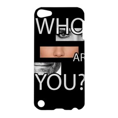 Who Are You Apple Ipod Touch 5 Hardshell Case
