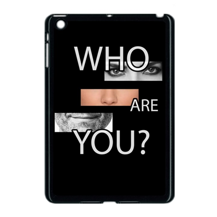 Who are you Apple iPad Mini Case (Black)