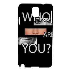 Who Are You Samsung Galaxy Note 3 N9005 Hardshell Case