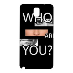 Who Are You Samsung Galaxy Note 3 N9005 Hardshell Back Case