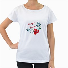 Carpe Diem  Women s Loose Fit T Shirt (white)