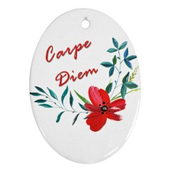 Carpe Diem  Oval Ornament (two Sides)