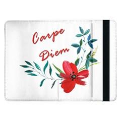 Carpe Diem  Samsung Galaxy Tab Pro 12 2  Flip Case