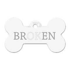 I Am Ok   Broken Dog Tag Bone (one Side)