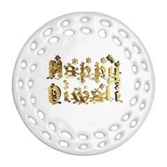 Happy Diwali Gold Golden Stars Star Festival Of Lights Deepavali Typography Round Filigree Ornament (two Sides)