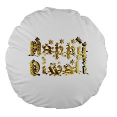 Happy Diwali Gold Golden Stars Star Festival Of Lights Deepavali Typography Large 18  Premium Round Cushions