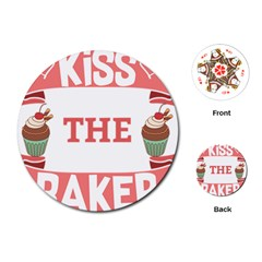 Kiss The Baker Playing Cards (round)