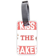 Kiss The Baker Luggage Tags (one Side)