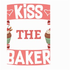 Kiss The Baker Large Garden Flag (two Sides)