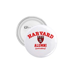 Harvard Alumni Just Kidding 1 75  Buttons
