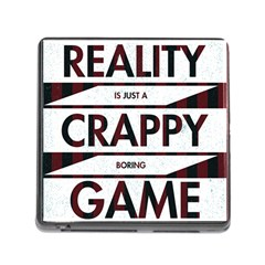 Reality Is Just A Crappy  Boring Game Memory Card Reader (square)