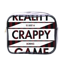 Reality Is Just A Crappy  Boring Game Mini Toiletries Bags