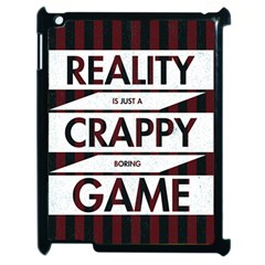 Reality Is Just A Crappy  Boring Game Apple Ipad 2 Case (black)