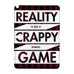 Reality Is Just A Crappy  Boring Game Galaxy Note 1
