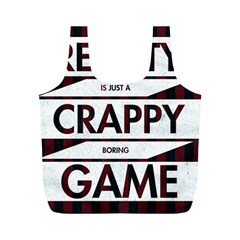 Reality Is Just A Crappy  Boring Game Full Print Recycle Bags (m)