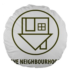 The Neighbourhood Logo Large 18  Premium Round Cushions