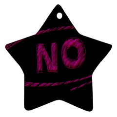 No Cancellation Rejection Star Ornament (two Sides)