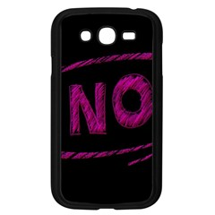 No Cancellation Rejection Samsung Galaxy Grand Duos I9082 Case (black)