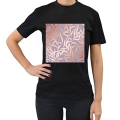 Rose Gold, Asian,leaf,pattern,bamboo Trees, Beauty, Pink,metallic,feminine,elegant,chic,modern,wedding Women s T Shirt (black) (two Sided)