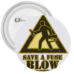 Save A Fuse Blow An Electrician 3  Buttons