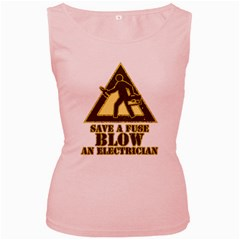 Save A Fuse Blow An Electrician Women s Pink Tank Top