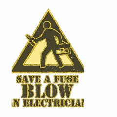 Save A Fuse Blow An Electrician Large Garden Flag (two Sides)
