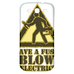 Save A Fuse Blow An Electrician Samsung Galaxy S3 S Iii Classic Hardshell Back Case